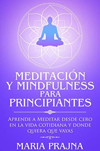 En este momento estás viendo Meditación y mindfulness