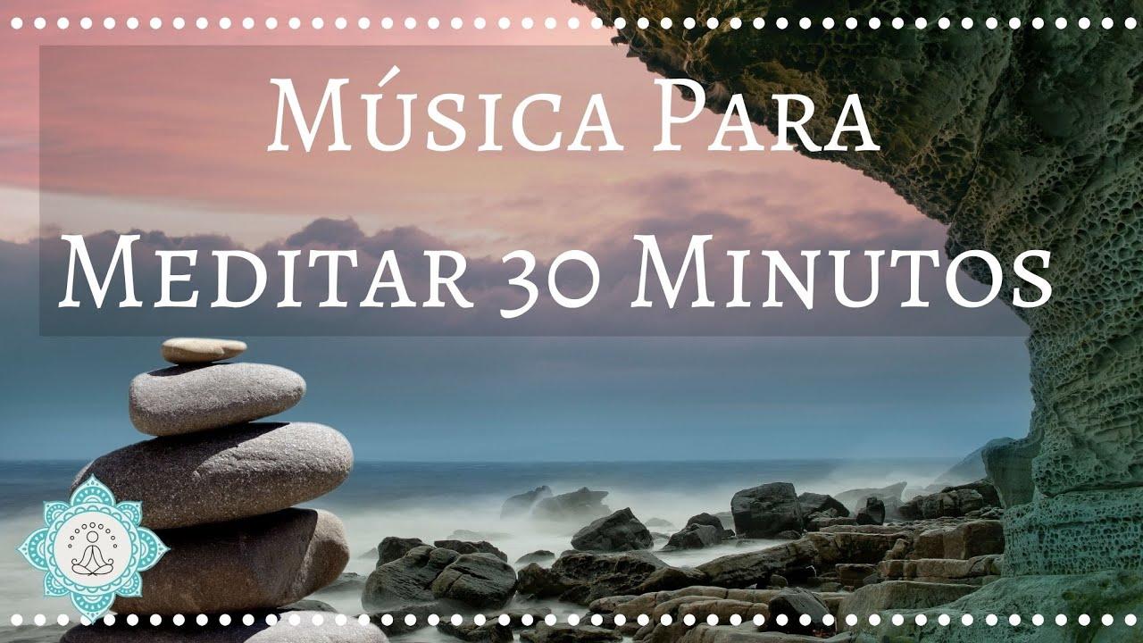 En este momento estás viendo Musica para meditar 30 minutos